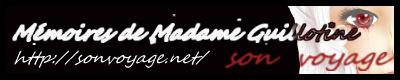 M3-35 son voyage  Mémoires de Madame Guillotine